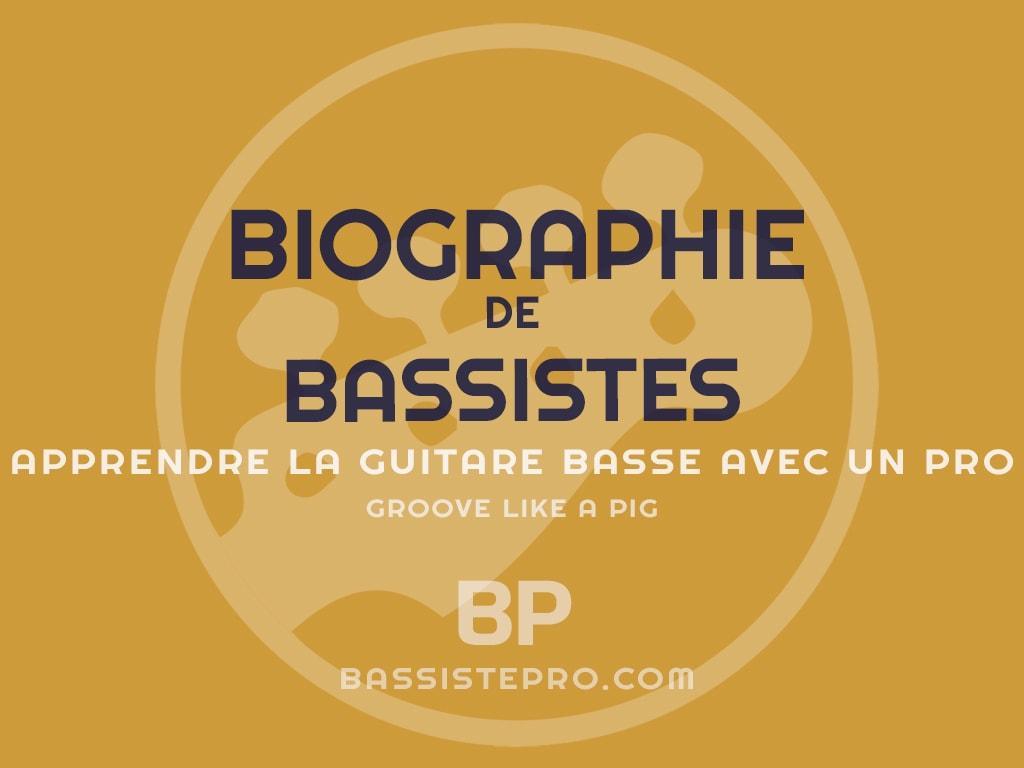 biographie de bassiste