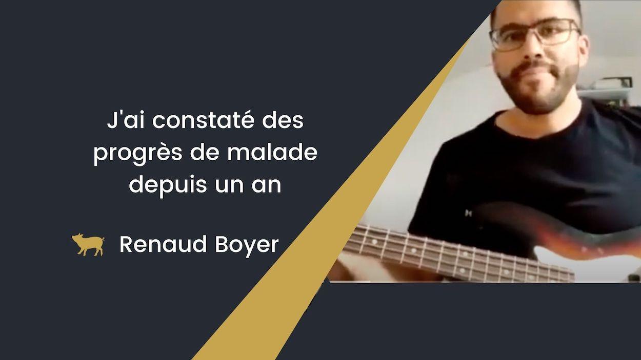 Témoignage de Renaud Boyer
